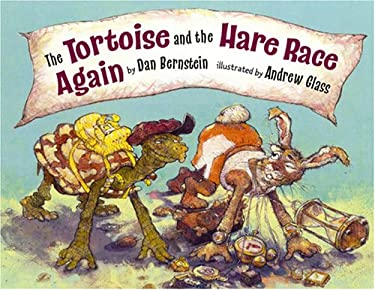The Tortoise and the Hare Race Again Dan Bernstein and Andrew Glass