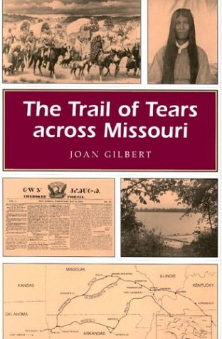 The Trail of Tears Across Missouri 9780826210630