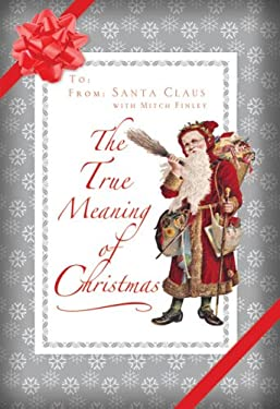 The True Meaning of Christmas 9780824524999