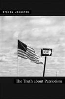 The Truth about Patriotism 9780822340898