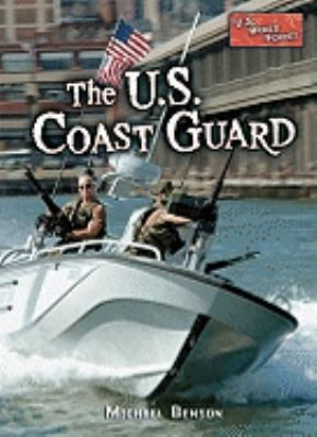 The U.S. Coast Guard 9780822530602