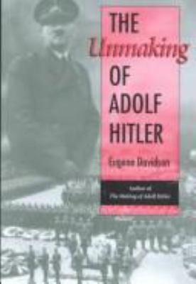 The Unmaking of Adolf Hitler 9780826210456