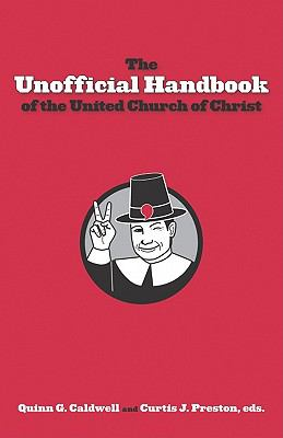 The Unofficial Handbook of the United Church of Christ 9780829818758