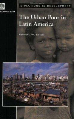 The Urban Poor in Latin America 9780821360699
