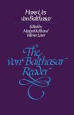 The Von Balthasar Reader 9780824507206