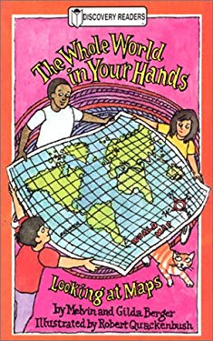 The Whole World in Your Hands: Looking at Maps 9780824953157