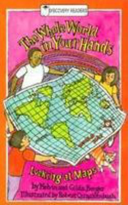 The Whole World in Your Hands: Looking at Maps 9780824986094
