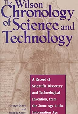 The Wilson Chronology of Science and Technology 9780824209339