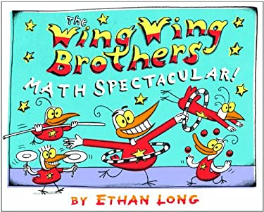 The Wing Wing Brothers Math Spectacular! 9780823423200