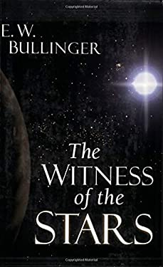 The Witness of the Stars 9780825420306