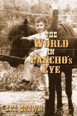 The World in Pancho's Eye 9780826341907