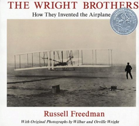 The Wright Brothers: How They Invented the Airplane 9780823408757