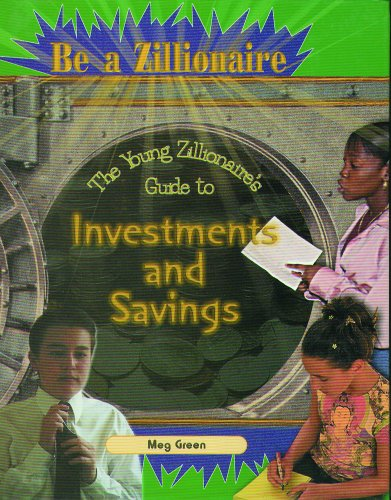 The Young Zillionaire's Guide to Investments and Savings 9780823932610