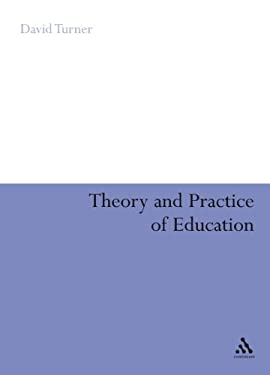 Theory and Practice of Education 9780826491077
