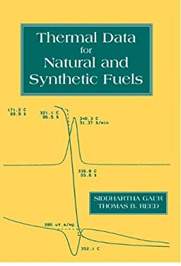 Thermal Data for Natural and Synthetic Fuels 9780824700706