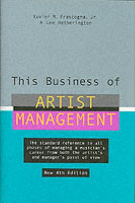 This Business of Artist Management 9780823076888
