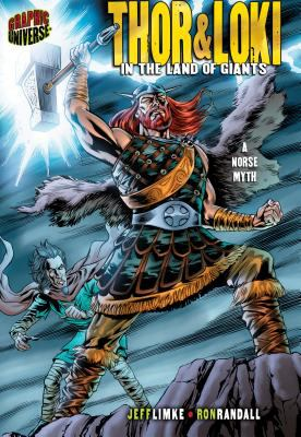 Thor & Loki: In the Land of Giants: A Norse Myth 9780822564812
