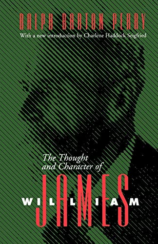 Thought and Character of William James 9780826512796
