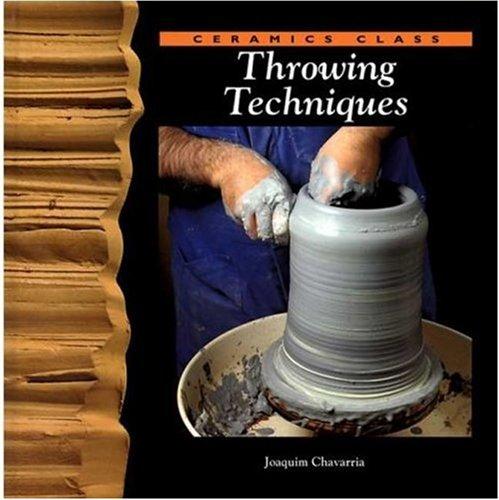 Throwing Techniques (Ceramics Class) 9780823005932