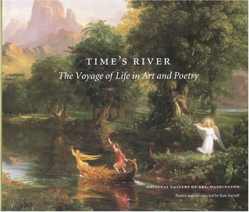 Time's River: The Voyage of Life in Art and Poetry 9780821225073