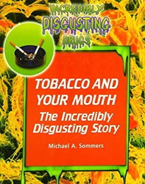 Tobacco and Your Mouth 9780823932504