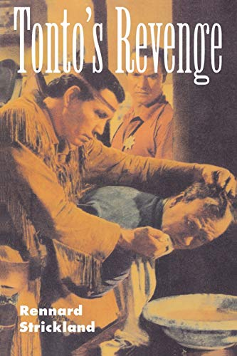 Tonto's Revenge: Reflections on American Indian Culture and Policy 9780826318220