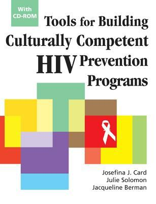 Tools for Building Culturally Competent HIV Prevention Programs: With CD-ROM 9780826115171