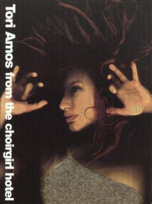 Tori Amos: From the Choirgirl Hotel 9780825616648