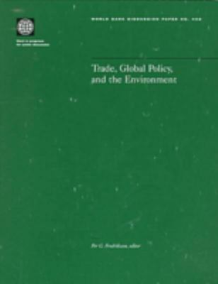 Trade, Global Policy, and the Environment 9780821344583