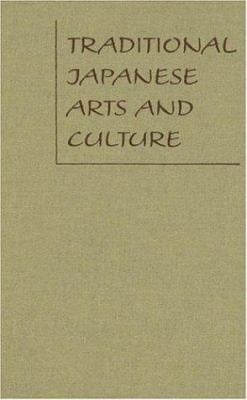 Traditional Japanese Arts and Culture: An Illustrated Sourcebook 9780824820183