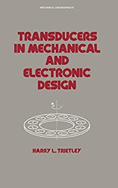 Transducers in Mechanical and Electronic Design 9780824775988