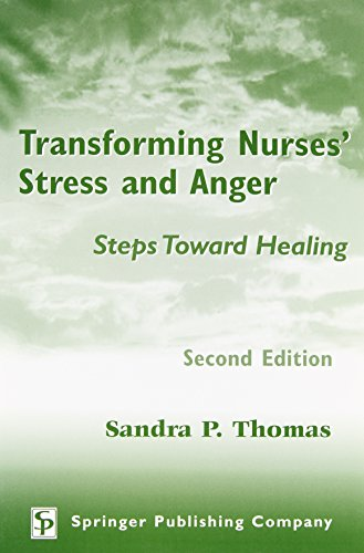 Transforming Nurses' Stress and Anger: Steps Toward Healing, Second Edition 9780826128959