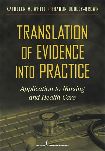Translation of Evidence Into Nursing and Health Care Practice 9780826106155