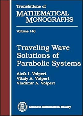 Traveling Wave Solutions of Parabolic Systems 9780821846094