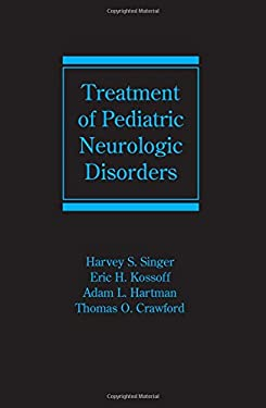 Treatment of Pediatric Neurologic Disorders 9780824726935