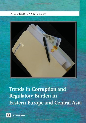 Trends in Corruption and Regulatory Burden in Eastern Europe and Central Asia 9780821386712