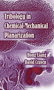 Tribology in Chemical-Mechanical Planarization 9780824725679