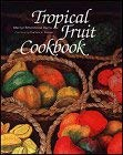 Tropical Fruit Cookbook 9780824814410