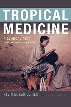 Tropical Medicine: A Clinical Text 9780823240616