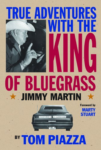 True Adventures with the King of Bluegrass 9780826516800