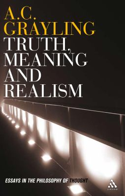 Truth, Meaning and Realism: Essays in the Philosophy of Thought 9780826497482