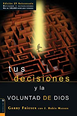Tus Decisiones y la Voluntad de Dios 9780829744514