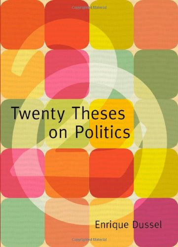 Twenty Theses on Politics 9780822343288
