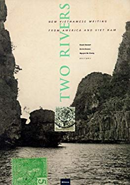 Two Rivers: New Writing from the Vietnamese Diaspora 9780824825812