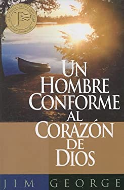 Un Hombre Conforme al Carazon de Dios 9780825405037
