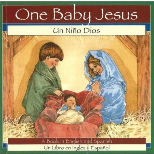 Un Nino Dios/One Baby Jesus 9780824954727