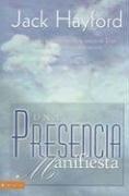 Una Presencia Manifiesta: Esperando la Visitacion de la Gracia de Dios A Traves de Nuestra Adoracion 9780829748772