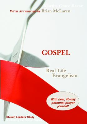 Unbinding the Gospel: Real Life Evangelism 9780827238084