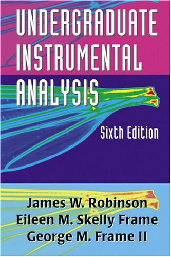 Undergraduate Instrumental Analysis - 6th Edition
