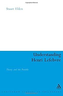 Understanding Henri Lefebvre 9780826470027